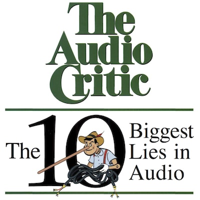 The Audio Critic: The 10 Biggest Lies in Audio with Pinocchio nose