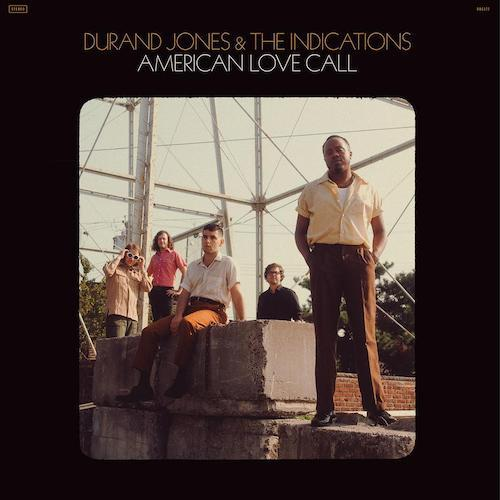 Durand Jones & The Indications – American Love Call (Colemine Records, 33 RPM, DOC177)