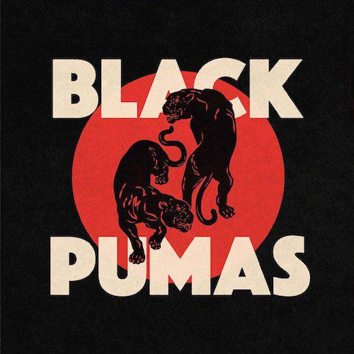 Black Pumas – Black Pumas (ATO0500, 33 RPM)