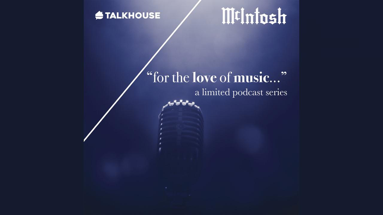 McIntosh for the love of music Podcast