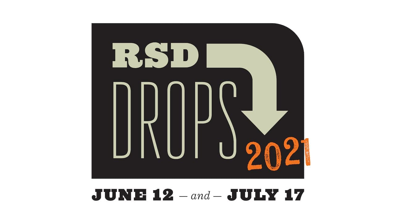 RSD Drops June 12 and July 17, 2021