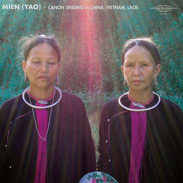 MIEN (YAO) - Canon Singing in China, Vietnam, Laos