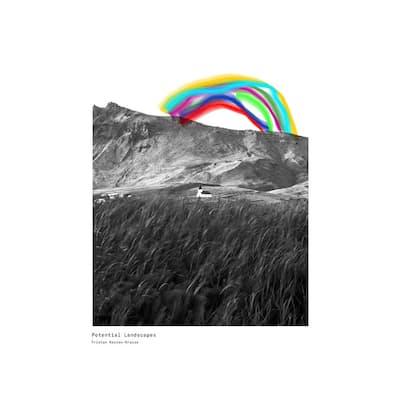 Potential Landscapes Album by Tristan Kasten-Krause