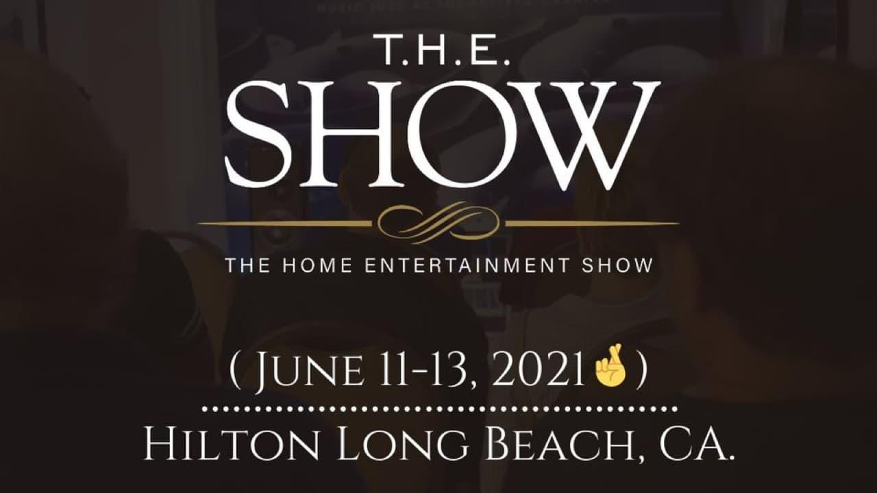 T.H.E. SHOW June 11-13, 2021 Hilton Long Beach, CA