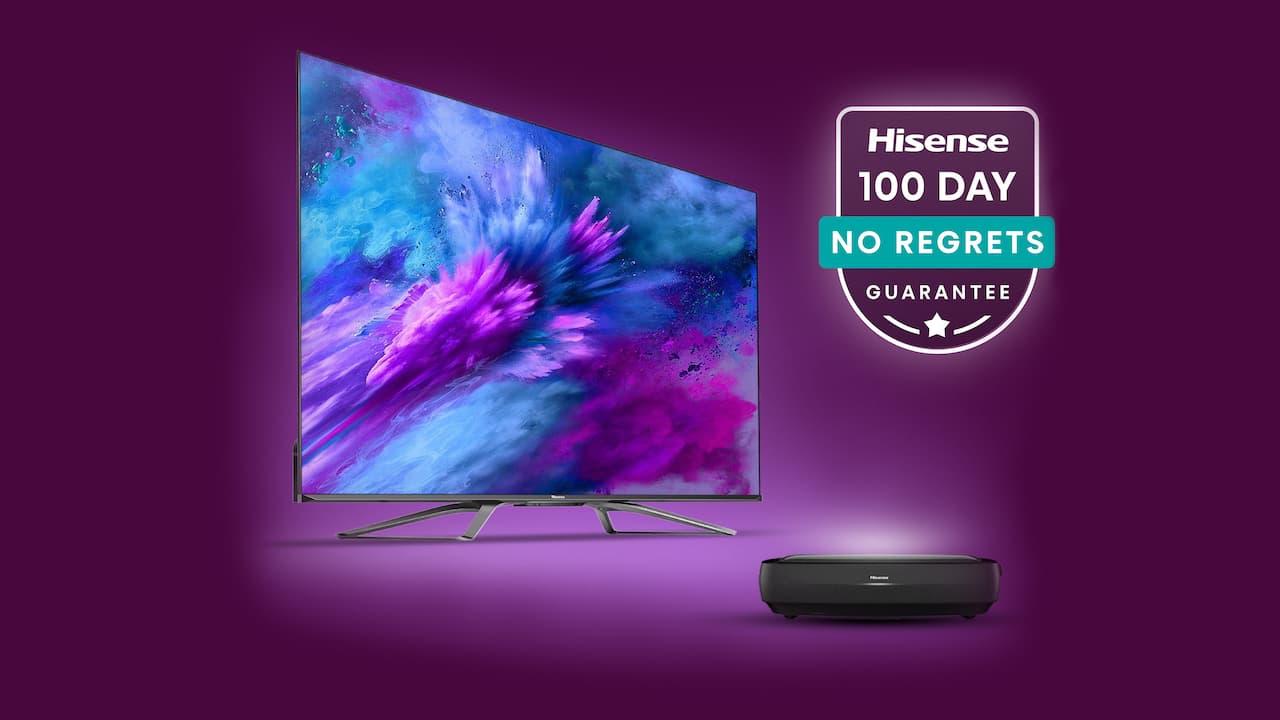 Hisense 100 day no regrets TV promo 2021