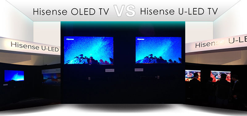 Hisense ULED vs OLED TV